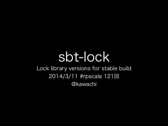 Sbt lock1