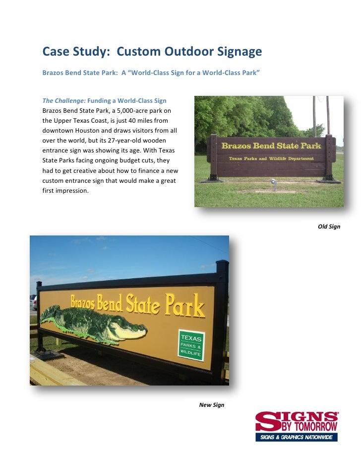 """Case Study: Custom Outdoor SignageBrazos Bend State Park: A """"World-Class Sign for a World-Class Park""""The Challenge: Fundin..."""
