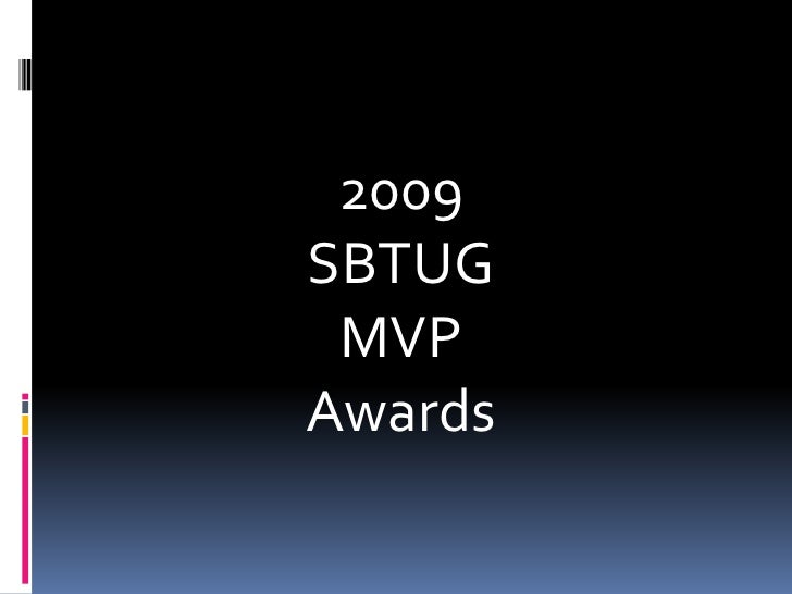 SBTUG 2009 MVP Awards