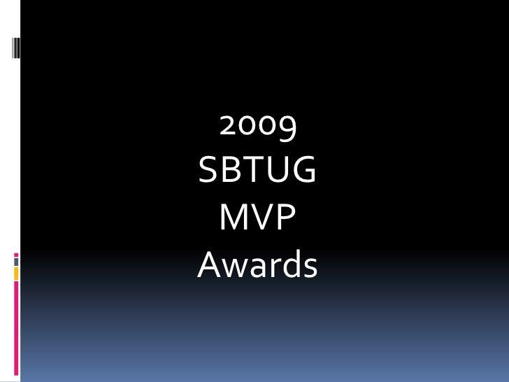 SBTUG 2009 MVP Awards