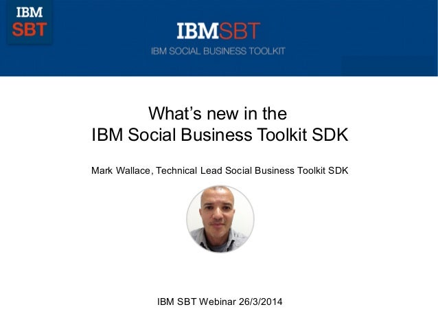 What's new in the IBM Social Business Toolkit SDK