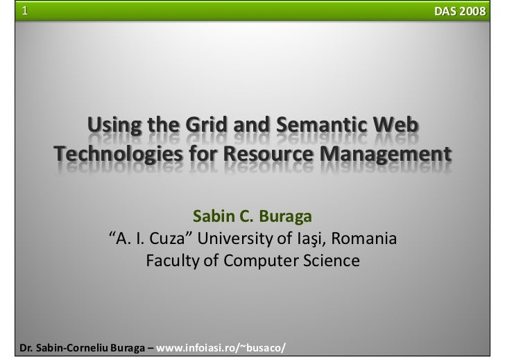 Using the Grid and Semantic Web Technologies for Resource Management