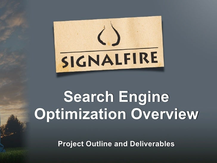Search EngineOptimization Overview   Project Outline and Deliverables