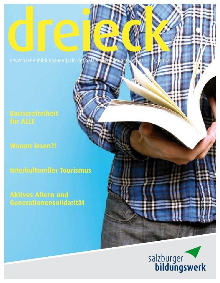 Erwachsenenbildungs-Magazin des Salzburger Bildungswerkes   01/2012Barrierefreiheitfür ALLEWarum lesen?!Interkultureller T...