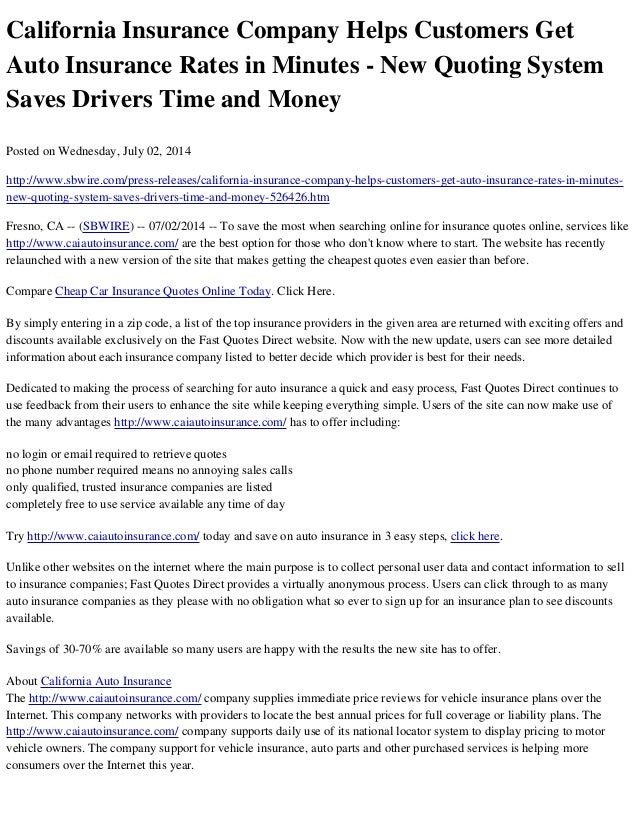 California Insurance Company Helps Customers Get Auto Insurance Rates in Minutes - New Quoting System Saves Drivers Time a...