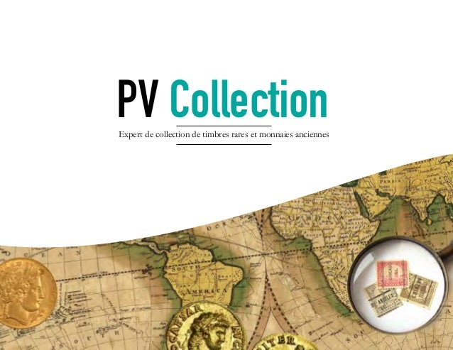 PV CollectionExpert de collection de timbres rares et monnaies anciennes PV CollectionExpert de collection de timbres rare...