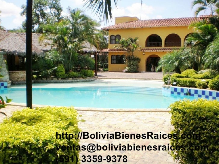 http://BoliviaBienesRaices.com [email_address] (591) 3359-9378