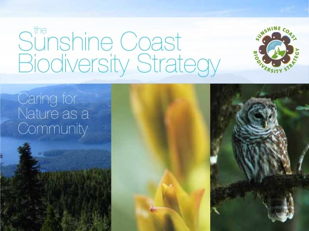the  Sunshine Coast Biodiversity Strategy Caring for Nature as a Community