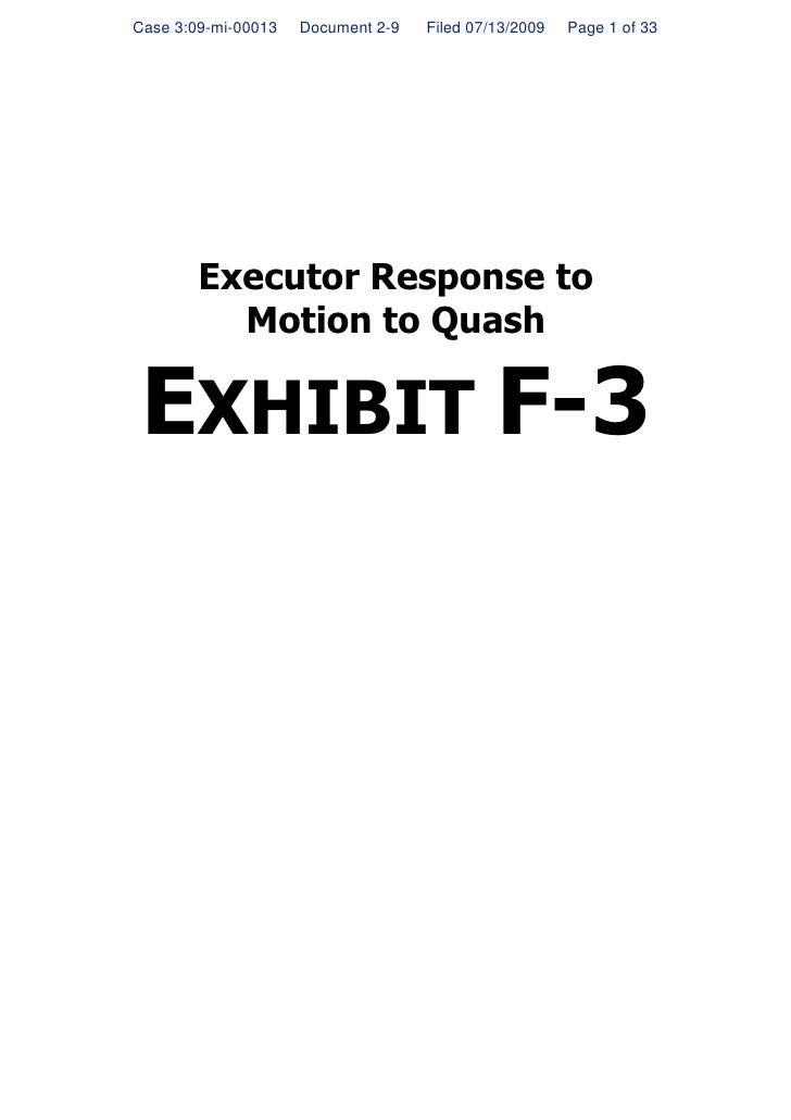 Case 3:09-mi-00013   Document 2-9   Filed 07/13/2009   Page 1 of 33             Executor Response to           Motion to Q...
