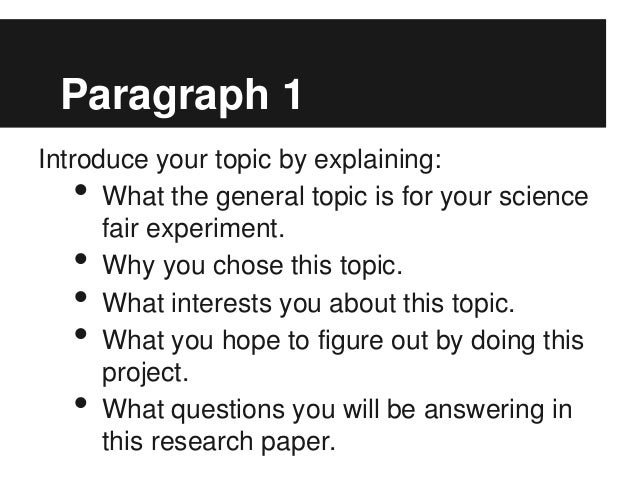 science project research essay Science fair research plan requirements (rough draft) due september 28th must be typed between a 12 to 16 font for the assignment format as follows.