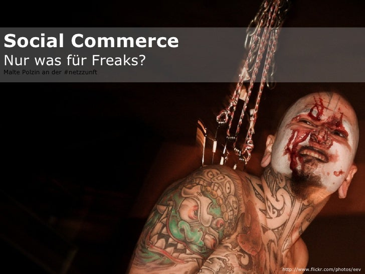Social Commerce Nur was für Freaks? Malte Polzin an der #netzzunft http://www.flickr.com/photos/eev