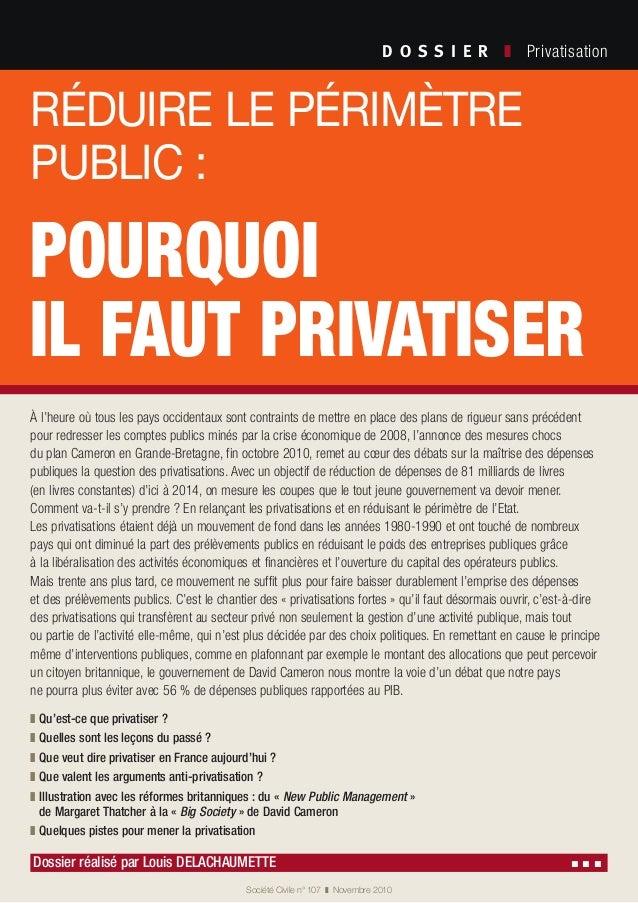 D O S S I E R  ❚ Privatisation Société Civile n° 107 ❚ Novembre 2010 À l'heure où tous les pays occidentaux sont contr...