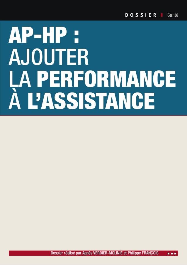 D O S S I E R  ❚ Santé Dossier réalisé par Agnès Verdier-Molinié et Philippe François ▪ ▪ ▪ Société Civile n° 111 ❚Mar...