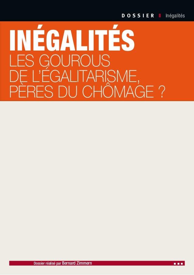 D O S S I E R  ❚ Inégalités Dossier réalisé par Bernard Zimmern ▪ ▪ ▪ Société Civile n° 116 ❚ Septembre 2011 Le thème ...
