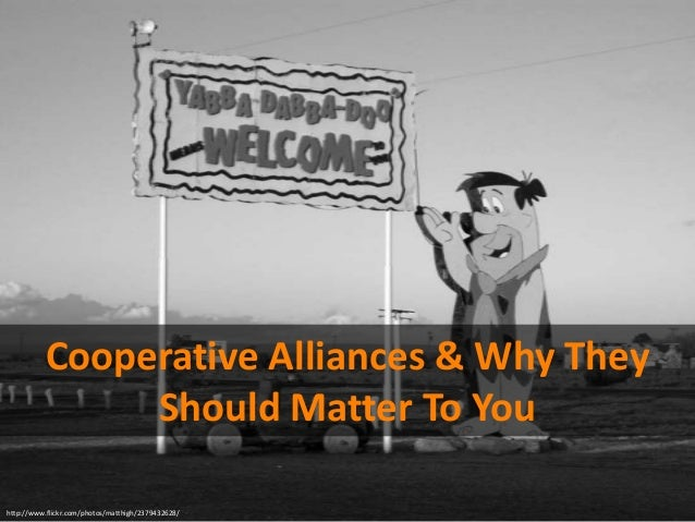 http://www.flickr.com/photos/matthigh/2379432628/ Cooperative Alliances & Why They Should Matter To You