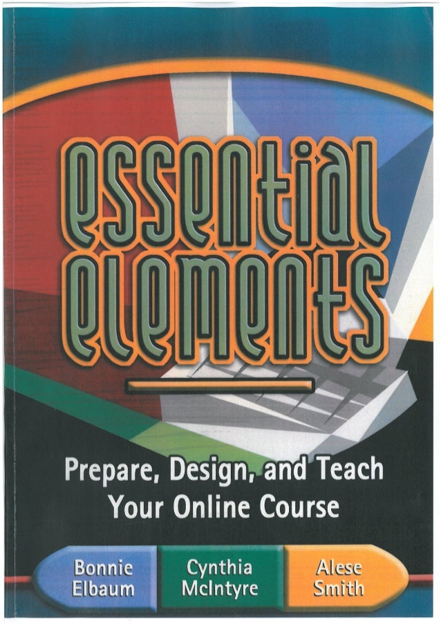 Cover and Title to Essential Elements Prepare and Design and Teach Your Online Course.
