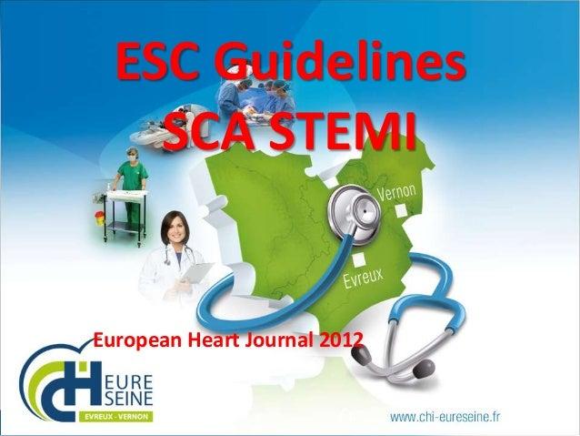 ESC Guidelines SCA STEMI  European Heart Journal 2012  1