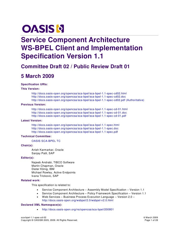 Service Component ArchitectureWS-BPEL Client and ImplementationSpecification Version 1.1Committee Draft 02 / Public Review...