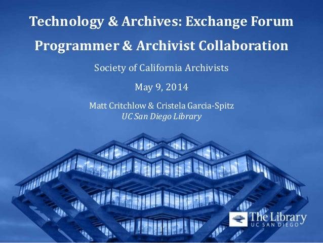 Technology & Archives: Exchange Forum Programmer & Archivist Collaboration