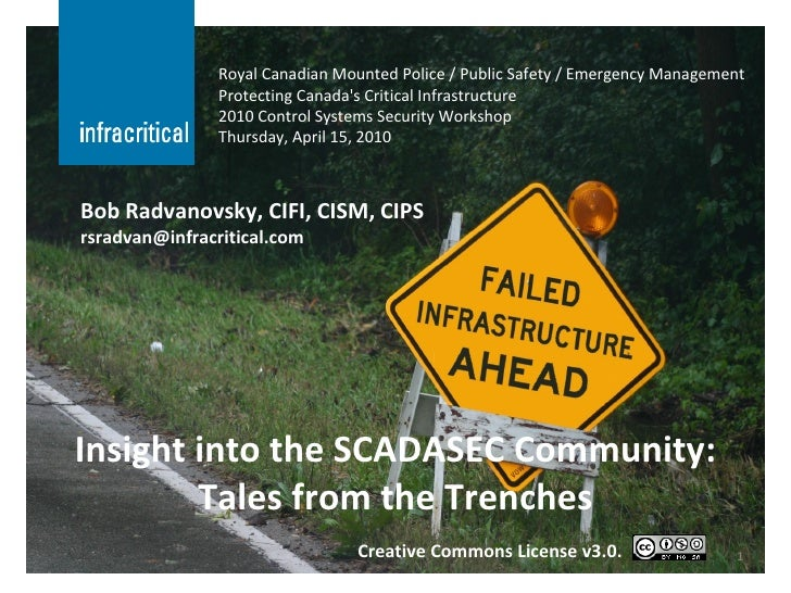 Insight into the SCADASEC Community: Tales from the Trenches Royal Canadian Mounted Police / Public Safety / Emergency Man...