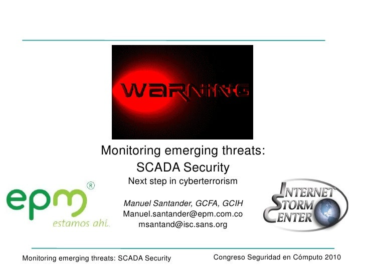 Monitoring Emerging Threats: SCADA Security
