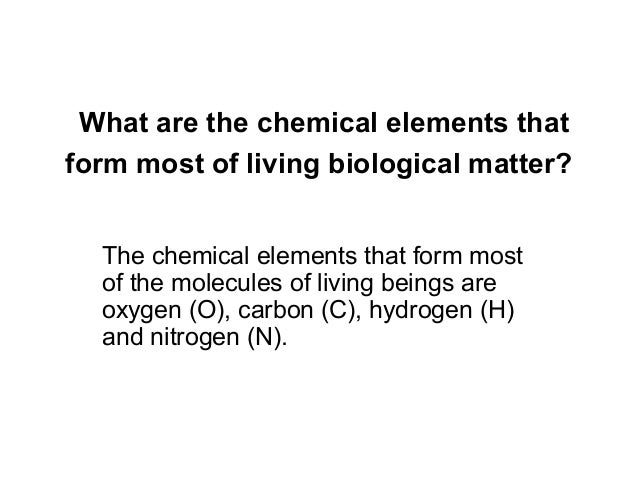 Biochemistry what is the most