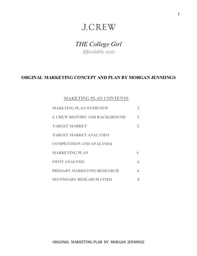 1                    THE College Girl                       Affordable styleORGINAL MARKETING CONCEPT AND PLAN BY MORGAN J...