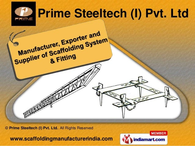 Scaffolding Systems And Fittings by Prime Steeltech (I) Pvt. Ltd,  Mumbai