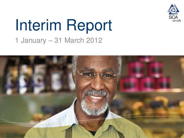 SCA interim report Q1 2012
