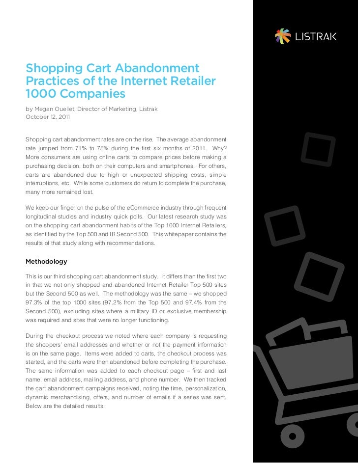 Shopping Cart AbandonmentPractices of the Internet Retailer1000 Companiesby Megan Ouellet, Director of Marketing, ListrakO...