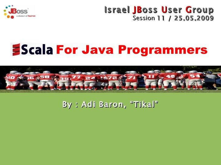 "By : Adi Baron, ""Tikal""  For Java Programmers"