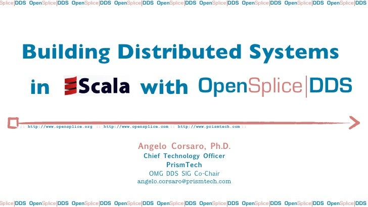 Building Distributed Systems in Scala with OpenSplice DDS