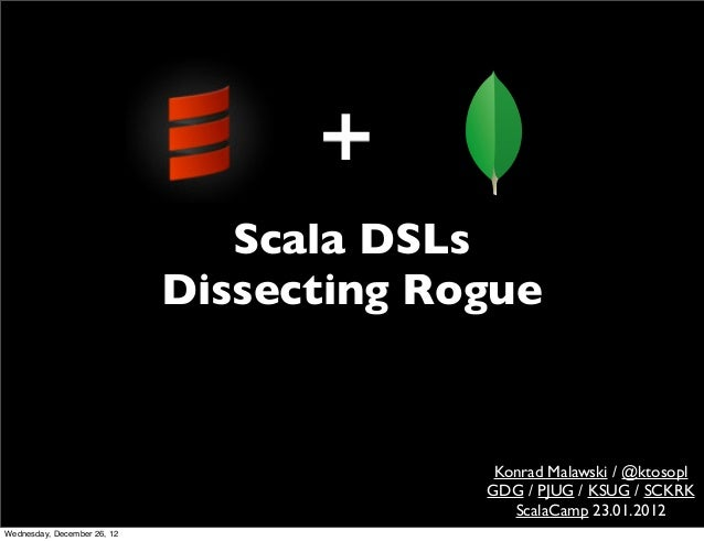Scala dsls-dissecting-and-implementing-rogue