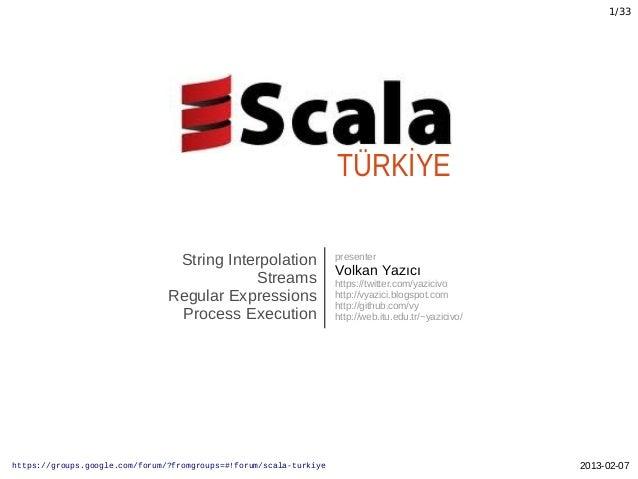 Scala Turkiye 2013-02-07 Sunumu