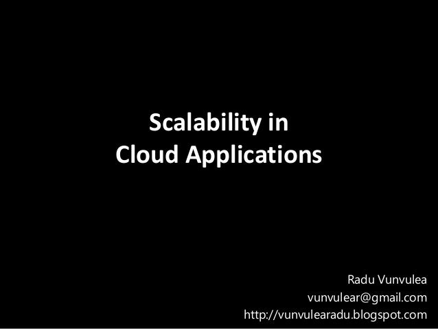 Scalability in cloud applications