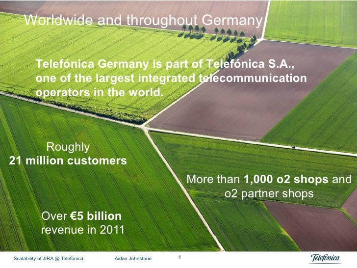 Worldwide and throughout Germany          Telefónica Germany is part of Telefónica S.A.,          one of the largest integ...