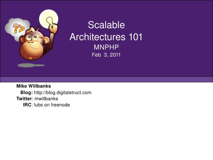 MNPHP Scalable Architecture 101 - Feb 3 2011