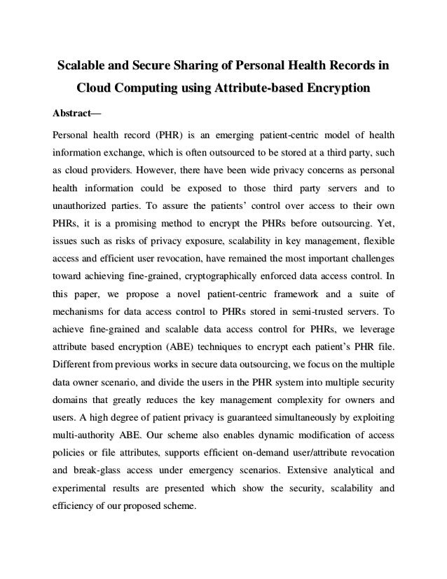 Scalable and Secure Sharing of Personal Health Records in     Cloud Computing using Attribute-based EncryptionAbstract—Per...