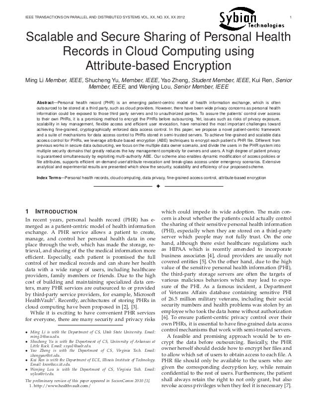 Scalable and secure sharing of personal health records in cloud computing using attribute based encryption