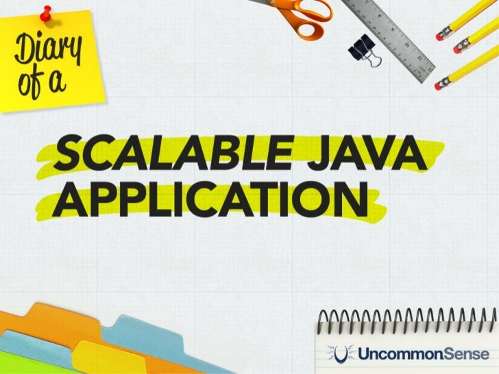 Diary of a Scalable Java Application