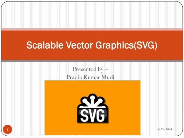 Scalable vector graphics(svg)
