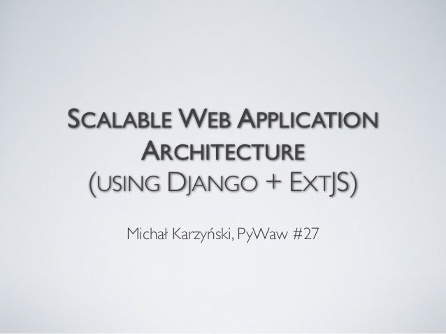 Scalable web application architecture