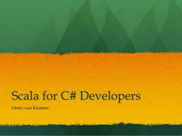 Scala for C# Developers
