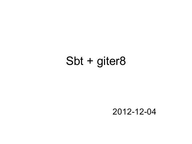 初心者Scala in f@n 第五回 sbt+giter8