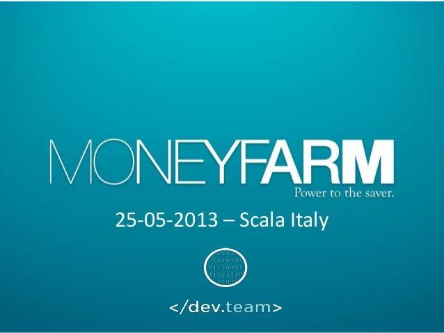 Scala in pratica - Stefano Rocco (MoneyFarm)