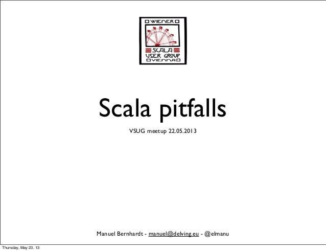 Scala pitfalls