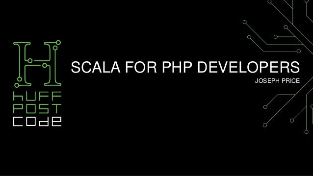 An Intro to Scala for PHP Developers