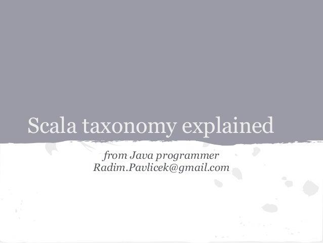 Scala taxonomy