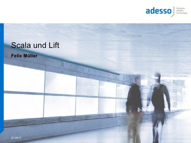 Scala und LiftFelix Müller21.09.11