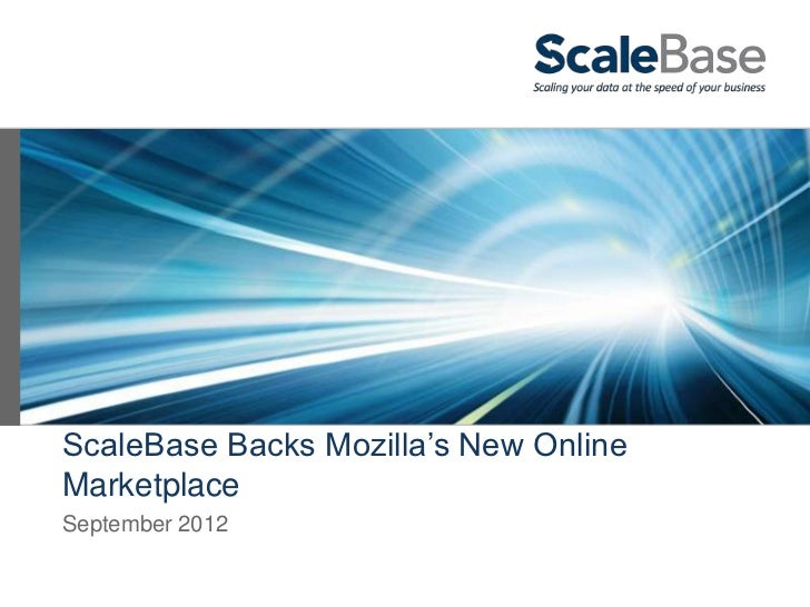 ScaleBase Backs Mozilla's New OnlineMarketplaceSeptember 2012